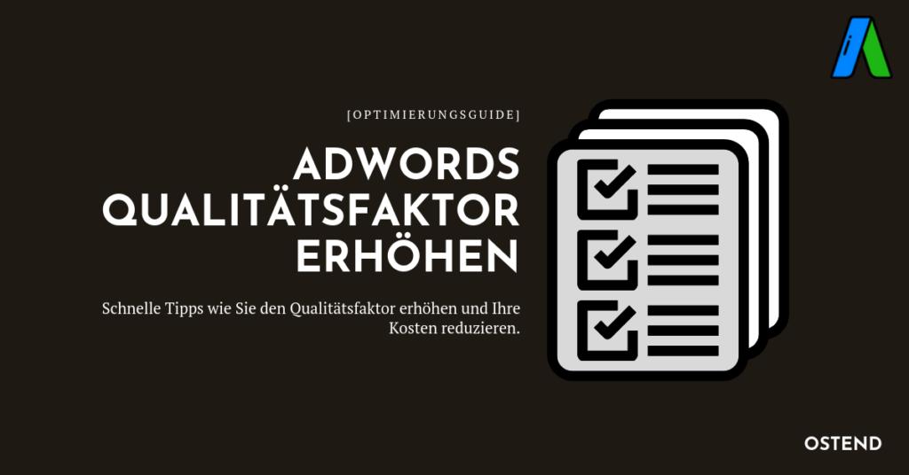 Google Ads Qualitätsfaktor erhöhen