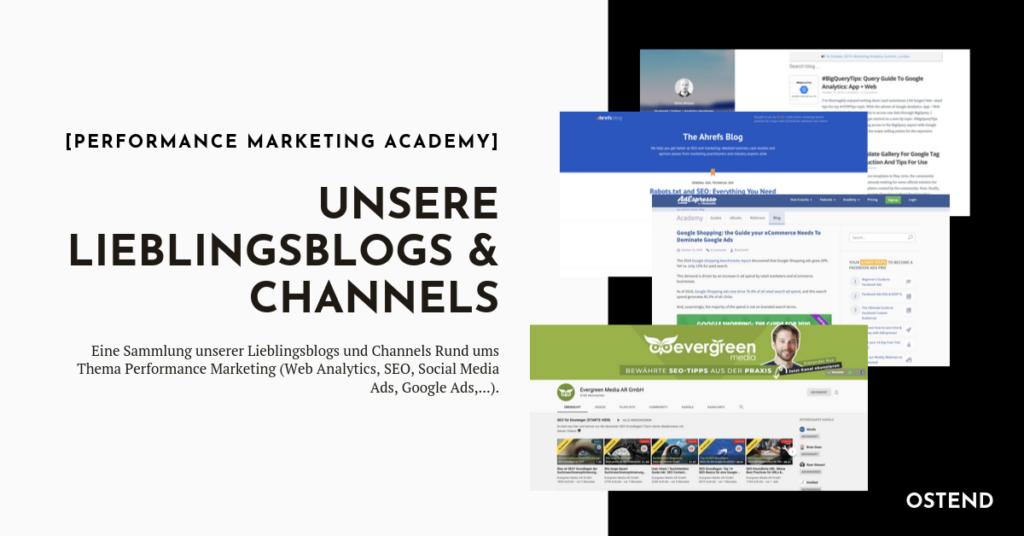 Performance Marketing - unsere Lieblingsblogs und Channels